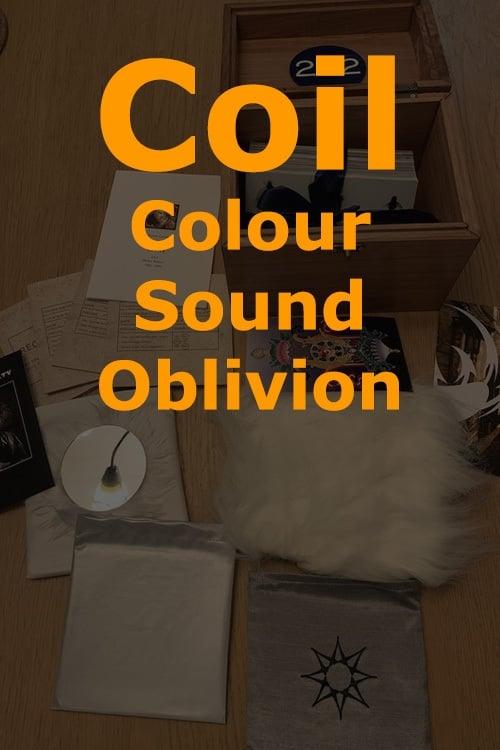 Coil: Colour Sound Oblivion