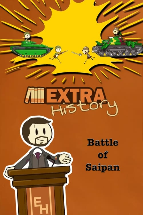 Watch Extra History Battle of Saipan Full Movie Download