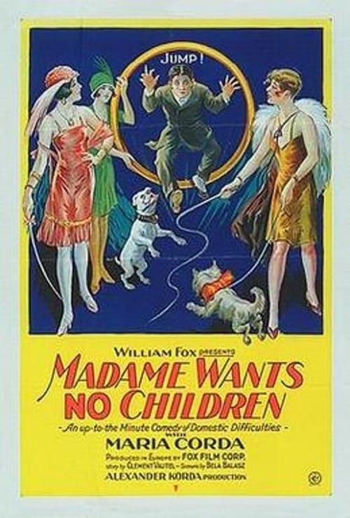 Madame Wants No Children