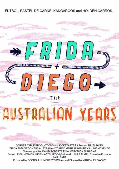 Frida and Diego: The Australian Years