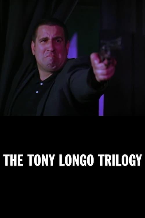 The Tony Longo Trilogy