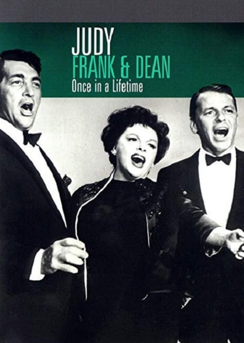 Watch Judy, Frank & Dean - Once in a Lifetime Full Movie Download