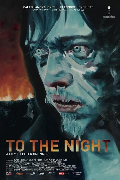 Watch To the Night Full Movie Download