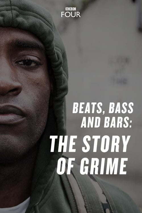 Beats, Bass and Bars: The Story of Grime
