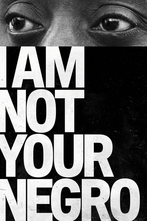 Watch I Am Not Your Negro (2017) in English Online Free