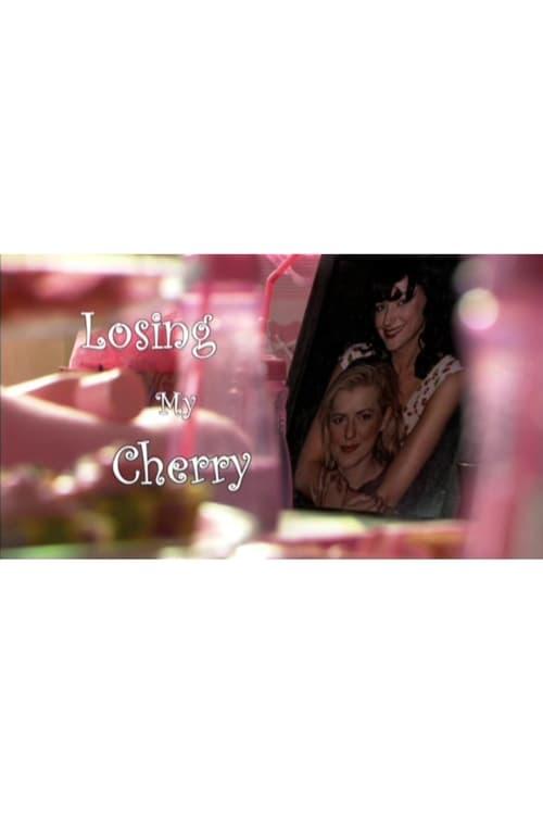 Losing My Cherry