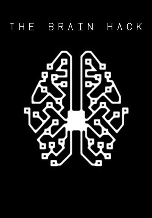 The Brain Hack