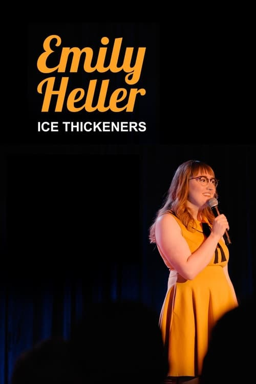 Emily Heller: Ice Thickeners