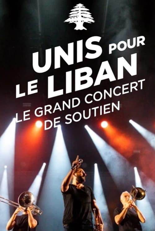 Le Grand Concert Unis pour le Liban