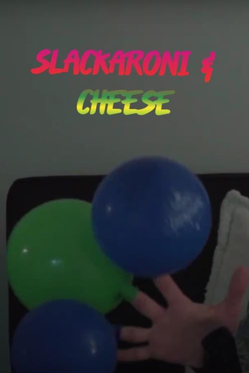 Slackaroni and Cheese