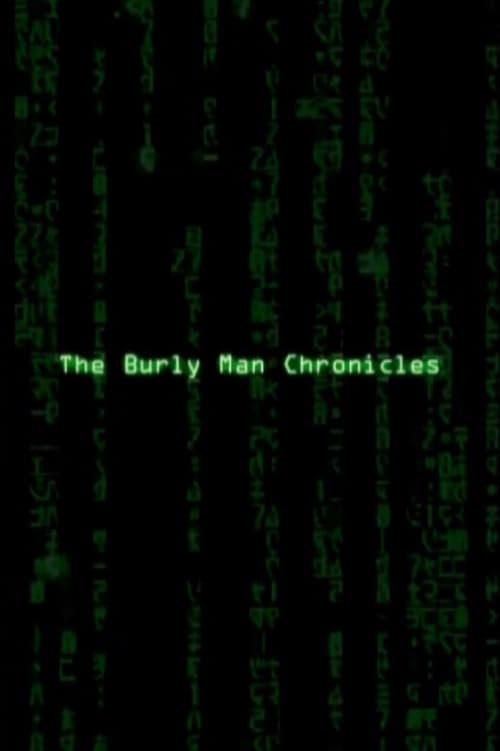 The Burly Man Chronicles