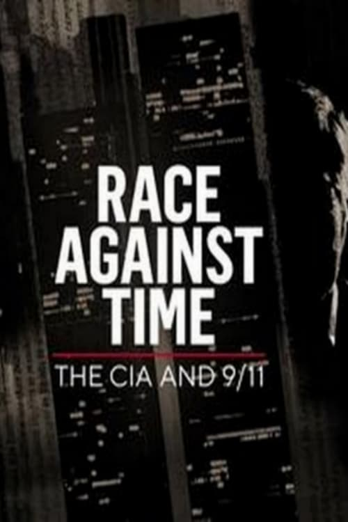 Race Against Time The CIA And 9 11
