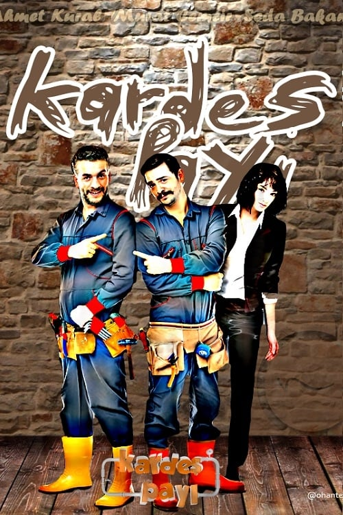 Watch Kardeş Payı Season 2 Full Movie Download