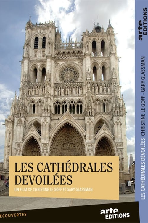 Les cathédrales dévoilées