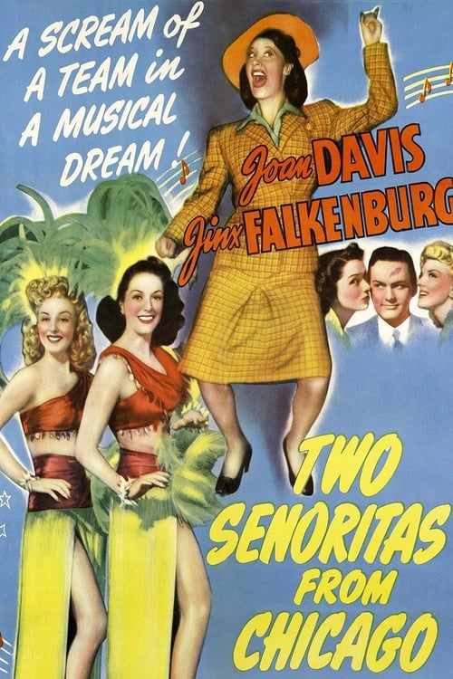 Watch Two Señoritas from Chicago Full Movie Download