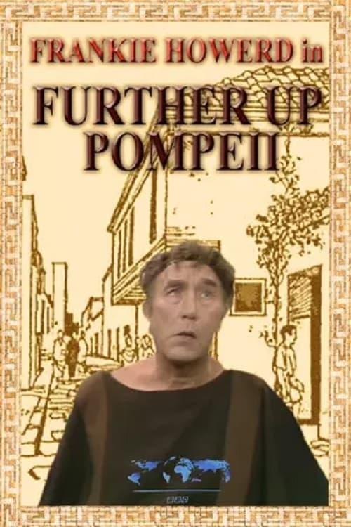 Further Up Pompeii