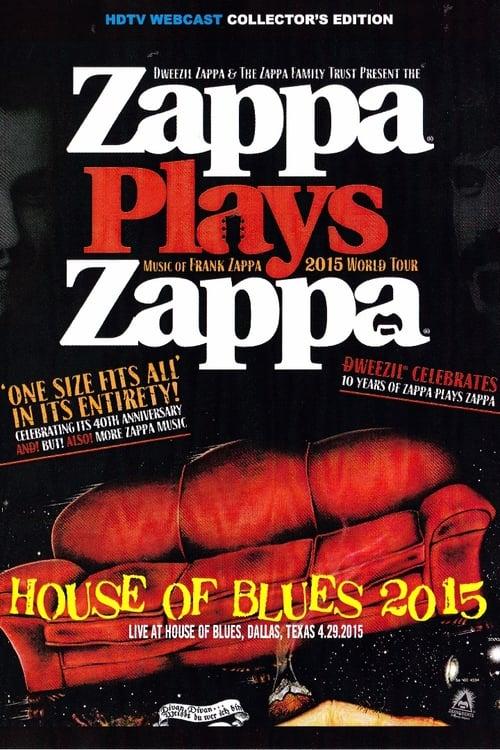 Zappa Plays Zappa - House Of Blues 2015