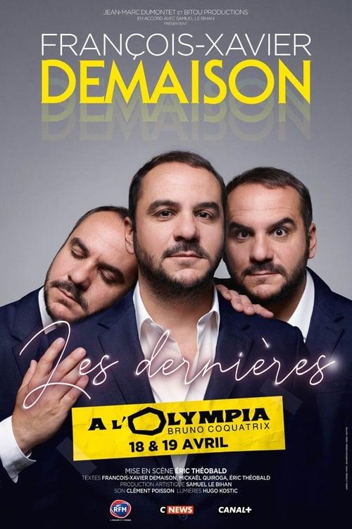 François-Xavier Demaison - Les Dernières