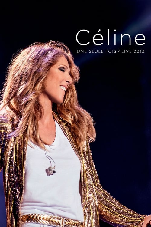 Celine... une seule fois