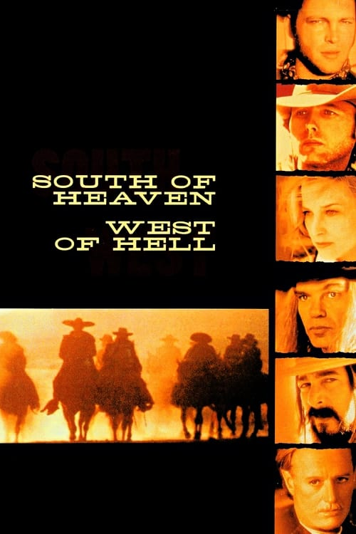 South of Heaven, West of Hell