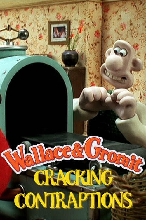 Largescale poster for Wallace & Gromit's Cracking Contraptions