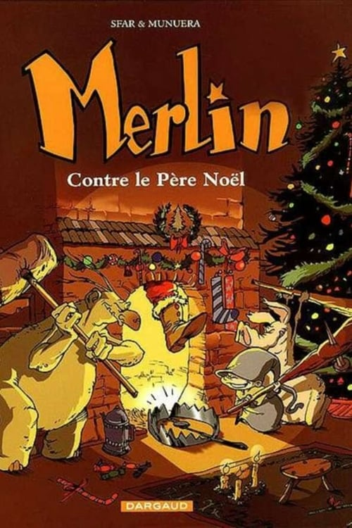 Merlin against Santa Claus
