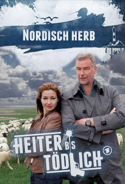 Heiter bis tödlich - Nordisch Herb