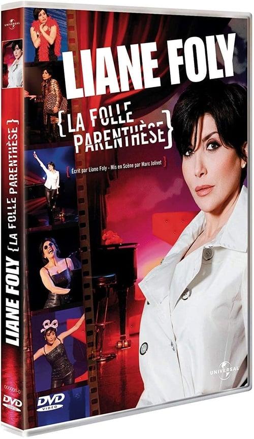 Liane Foly la folle parenthèse
