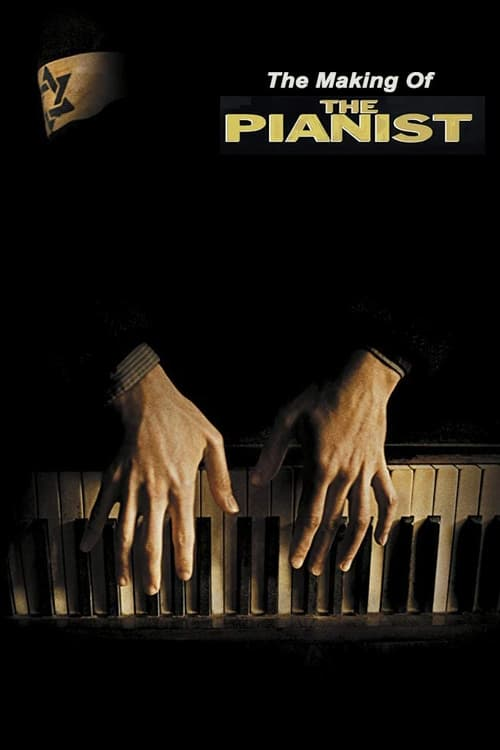 The Making of The Pianist