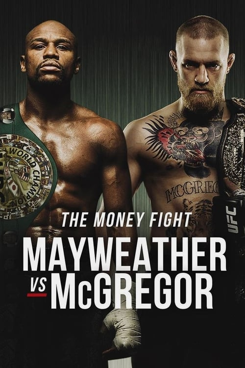 Mayweather vs. McGregor stream movies online free
