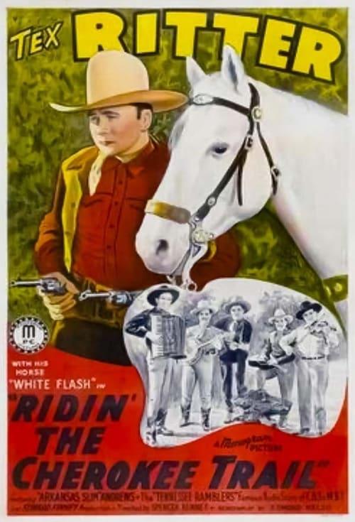 Ridin' the Cherokee Trail