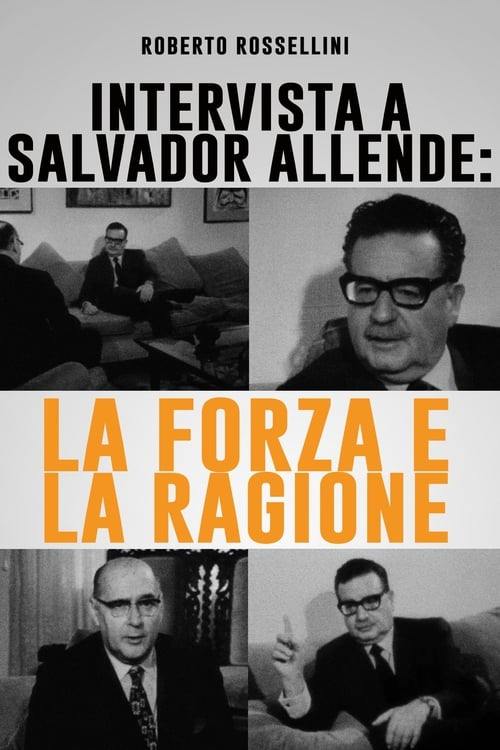 Interview with Salvador Allende: Power and Reason
