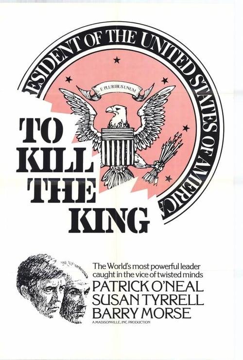 To Kill the King