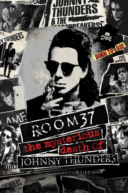Room.37 The Mysterious Death of Johnny Thunders