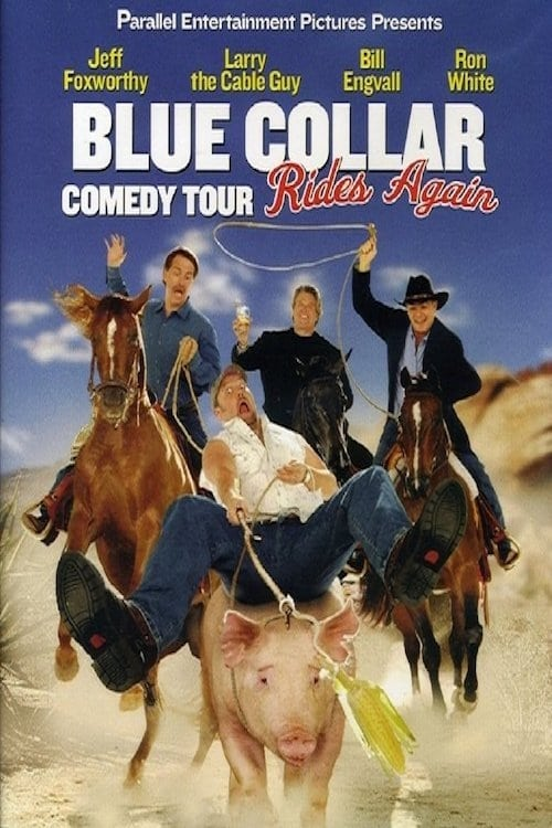 Largescale poster for Blue Collar Comedy Tour Rides Again