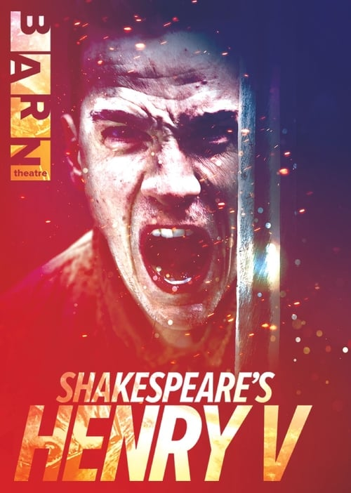 Shakespeare's Henry V: Live from The Barn Theatre