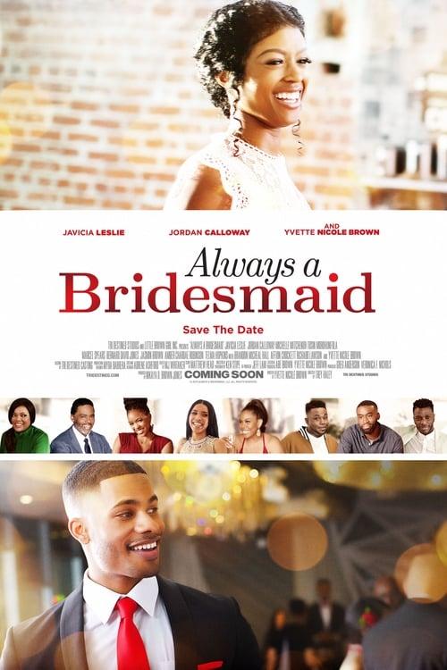 Always a Bridesmaid