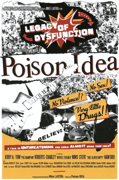 Poison Idea: Legacy of Dysfunction