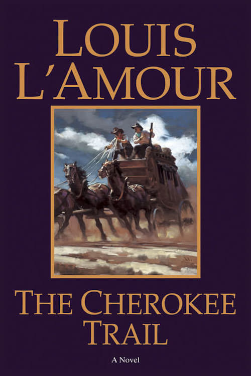 Louis L'Amour's The Cherokee Trail