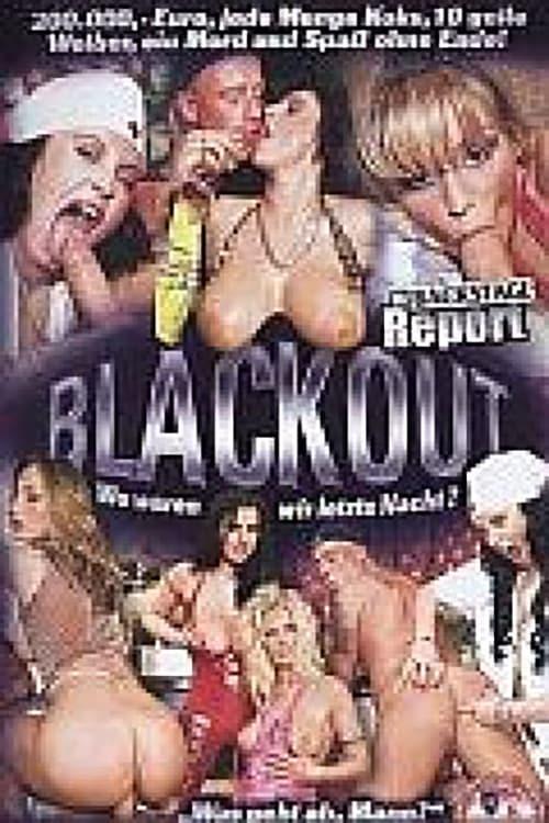 [15+ DVDRIP] Free Youtube Blackout - Wo waren wir letzte Nacht? 2003 Movie Download
