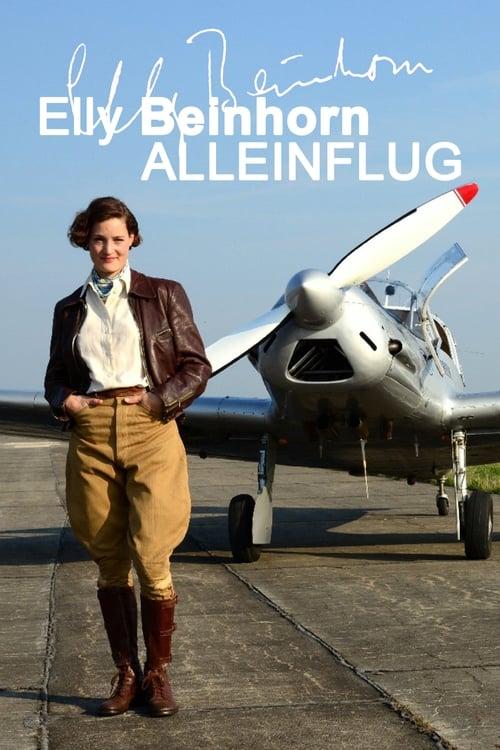 Elly Beinhorn – Alleinflug