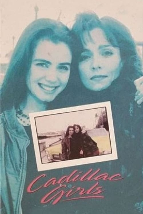 Watch Cadillac Girls Full Movie Download