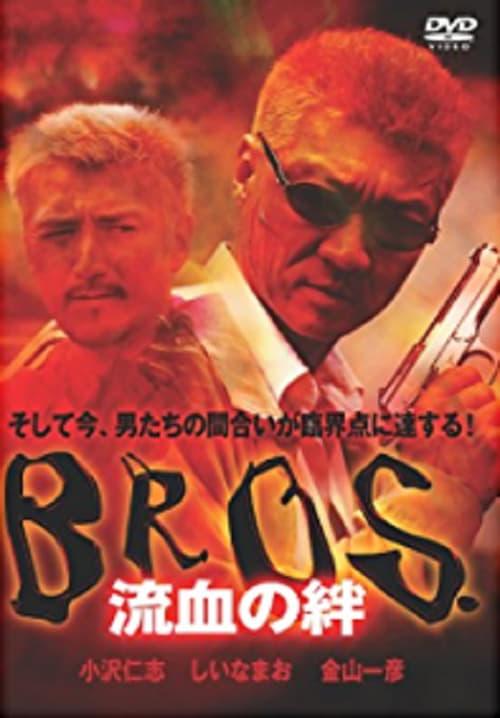 Bond of Bloodshed: BROS