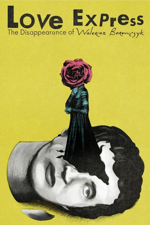 Love Express. The Disappearance of Walerian Borowczyk