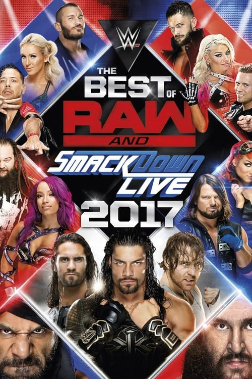 WWE Best of Raw & SmackDown Live 2017