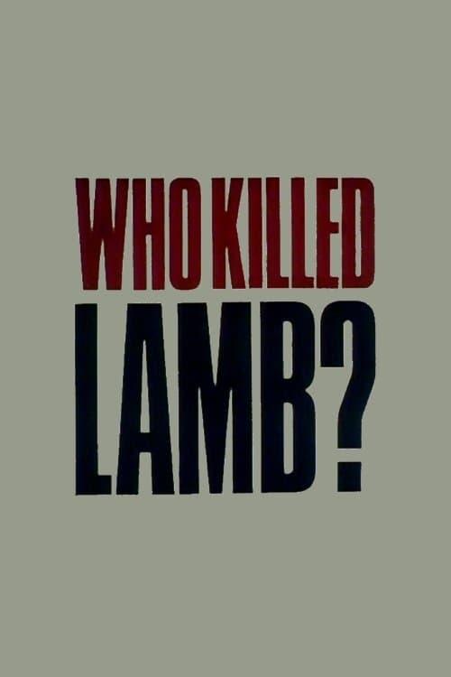 Who Killed Lamb?