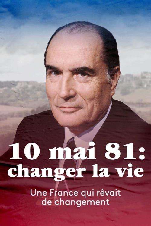 10 mai 1981 : Changer la vie ?