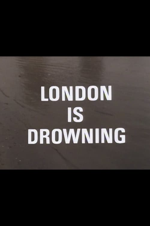 London Is Drowning