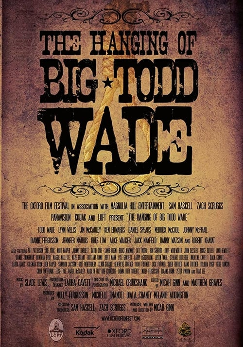 The Hanging of Big Todd Wade
