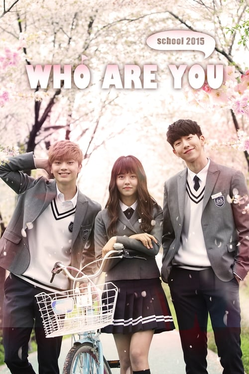 Watch Who Are You: School 2015 Full Movie Download